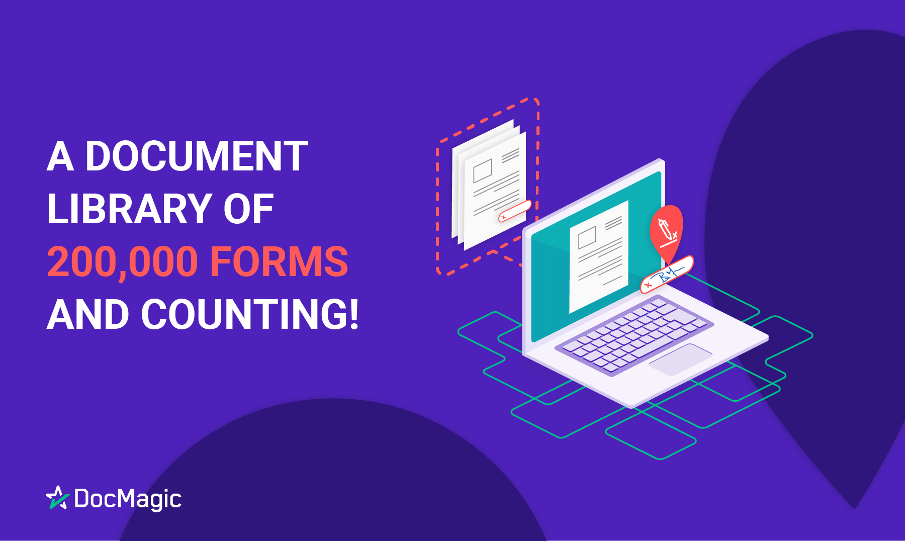 DocMagic's Library of 200,00 compliant forms!